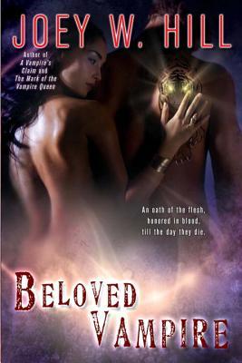 Beloved Vampire - Hill, Joey W