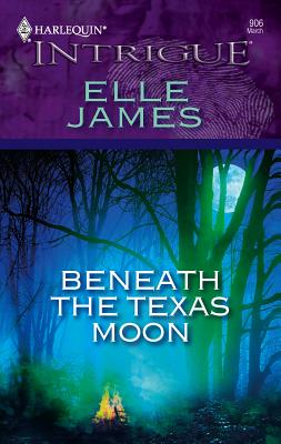 Beneath the Texas Moon - James, Elle