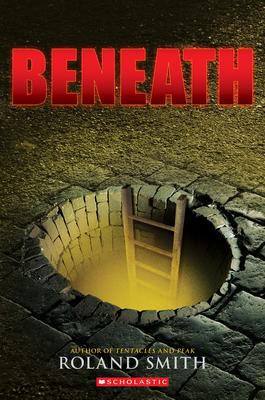 Beneath - Smith, Roland