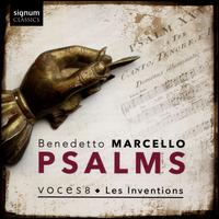 Benedetto Marcello: Psalms - Barnaby Smith (counter tenor); Charles MacDougall (tenor); Dingle Yandell (bass); Emily Dickens (soprano); Les Inventions;...