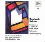 Benjamin Britten: Bridge Variations; Simple Symphony; Lachrymae
