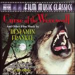 Benjamin Frankel: Curse of the Werewolf and Other Film Music