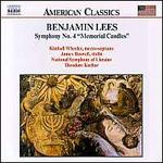 "Benjamin Lees: Symphony No. 4 ""Memorial Candles"""
