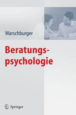 Beratungspsychologie - Warschburger, Petra (Editor)