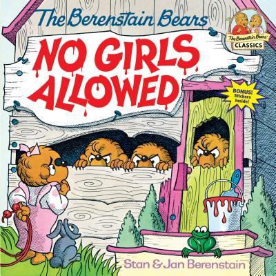 Berenstain Bears No Girls Allowed - Berenstain, Stan, and Berenstain, Jan
