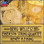 Berg: Lyric Suite; Wellesz: Sonnets by Elizabeth Barrett-Browning, Op. 52
