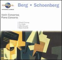 Berg: Violin Concerto; Schoenberg: Piano Concerto; Violin Concerto - Alfred Brendel (piano); Henryk Szeryng (violin); Zvi Zeitlin (violin); Rafael Kubelik (conductor)