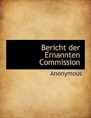 Bericht Der Ernannten Commission - Anonymous