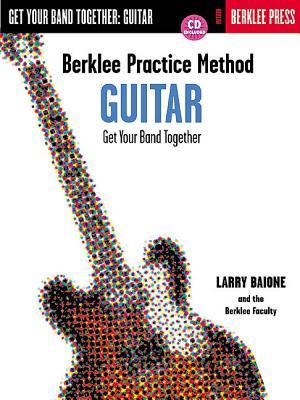 Berklee Practice Method: Guitar - Baione, Larry