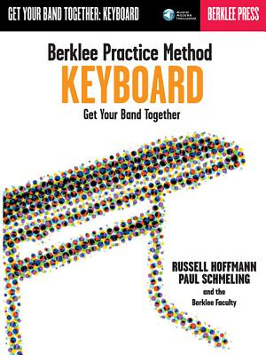 Berklee Practice Method: Keyboard - Hoffmann, Russell, and Schmeling, Paul