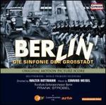 Berlin: Sinfonie der Großstadt