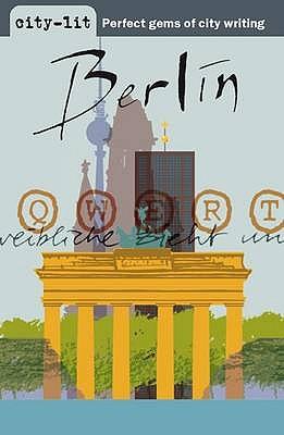 Berlin - Reyes, Heather (Editor), and Derbyshire, Katy (Editor)