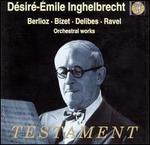 Berlioz, Bizet, Delibes, Ravel: Orchestral Works