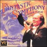Berlioz: Fantastic Symphony
