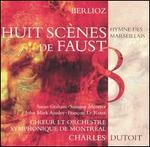 Berlioz: Huit Scènes de Faust