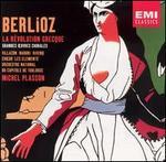 Berlioz: La R�volution Grecque; Grandes Oeuvres Chorales