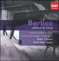 Berlioz: L'Enfance du Christ - Bernard Cottret (bass); Ernest Blanc (baritone); Nicolai Gedda (tenor); Rémy Corazza (tenor); Roger Soyer (baritone);...