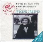Berlioz: Les Nuits d'?t?; Ravel: Sh?h?razade
