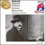 Berlioz: Symphonie fantastique; Overtures; Rákóczy March