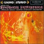 Berlioz: Symphonie Fantastique; Roméo et Juliette