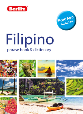 Berlitz Phrase Book & Dictionary Filipino (Tagalog) (Bilingual dictionary) - Publishing, Berlitz