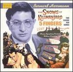 Bernard Herrmann: The Snows of Kilimanjaro; 5 Fingers