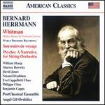 Bernard Herrmann: Whitman; Souvenirs de Voyage; Psycho, A Narrative for String Orchestra