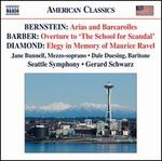 "Bernstein: Arias and Barcarolles; Barber: Overture to ""The School for Scandal""; David Diamond: Elegy in Memory of Mau"