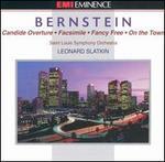 Bernstein: Candide Overture; Facsimile; Fancy Free