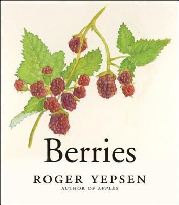 Berries - Yepsen, Roger