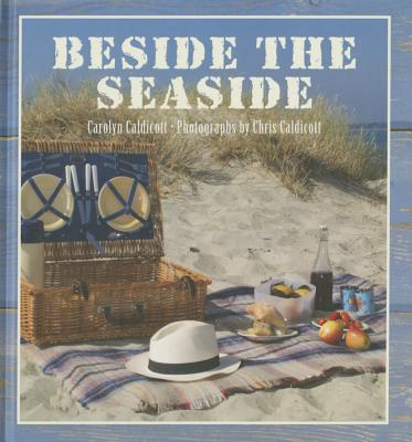 Beside the Seaside - Caldicott, Chris, and Caldicott, Carolyn
