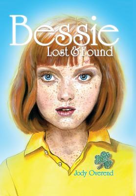Bessie: Lost & Found - Overend, Jody