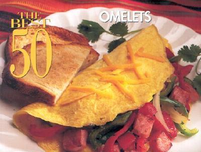 Best 50 Omelets - Bristol Publishing Enterprises