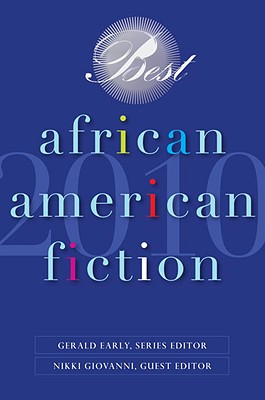 Best African American Fiction - Early, Gerald (Editor), and Giovanni, Nikki (Editor)