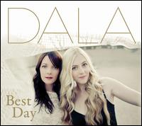 Best Day - Dala