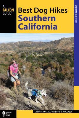 Best Dog Hikes Southern California - Mullally, Linda, and Mullally, David