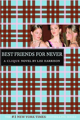 Best Friends for Never - Harrison, Lisi
