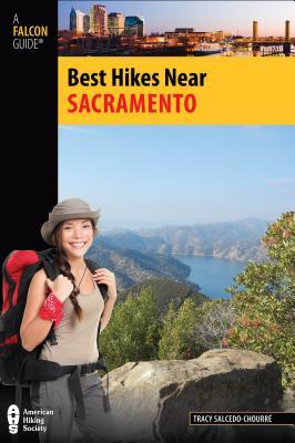 Best Hikes Near Sacramento - Salcedo, Tracy