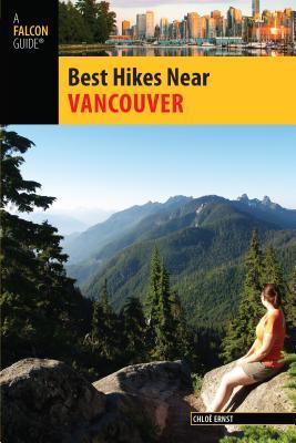 Best Hikes Near Vancouver - Ernst, Chloe