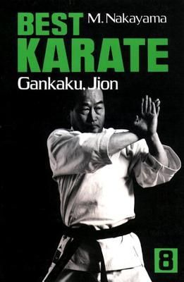 Best Karate, Vol.8: Gankaku, Jion - Nakayama, Masatoshi