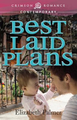 Best Laid Plans - Palmer, Elizabeth, Mrs.