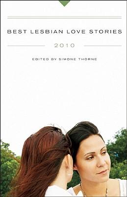 Best Lesbian Love Stories - Thorne, Simone (Editor)
