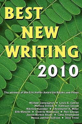 Best New Writing 2010 - Klim, Christopher (Editor), and Gover, Robert (Editor), and Ryan, Matt (Editor)