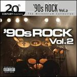 Best of 90s Rock, Vol.2: 20th Century Masters