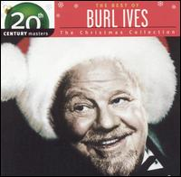 Best of Burl Ives: 20th Century Masters/The Christmas Collection - Burl Ives
