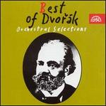 Best of Dvorak: Orchestral Selections