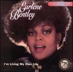 Best of Earlene Bentley: I'm Living My Own Life