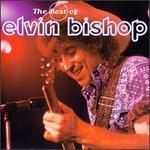 Best of Elvin Bishop [Polygram]