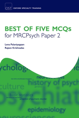 Best of Five McQs for Mrcpsych Paper 2 - Palaniyappan, Lena