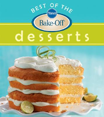 Best of the Bake-Off Desserts - Pillsbury Company (Creator)